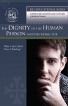 Dignity_of_the_Human_Person_and_the_Moral_Life